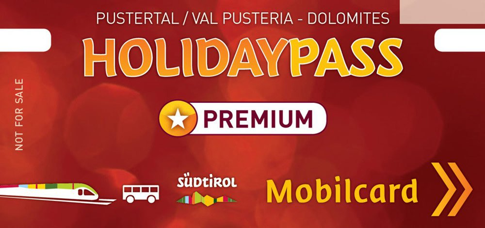 With the HolidayPass Premium across the Pusteria Valley
